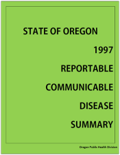 1997 Reportable Communicable Disease Summary report