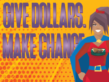 Give Dollars.  Make Change.