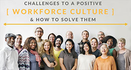 Challenges to a Positive Work Culture