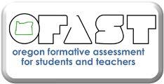 Oregon formative assessment for students and teachers