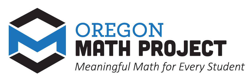 Oregon Math Project Meaningful Math for Every Student