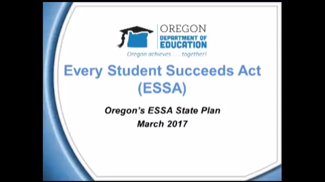Link to a video presentation on Oregon's ESSA Plan