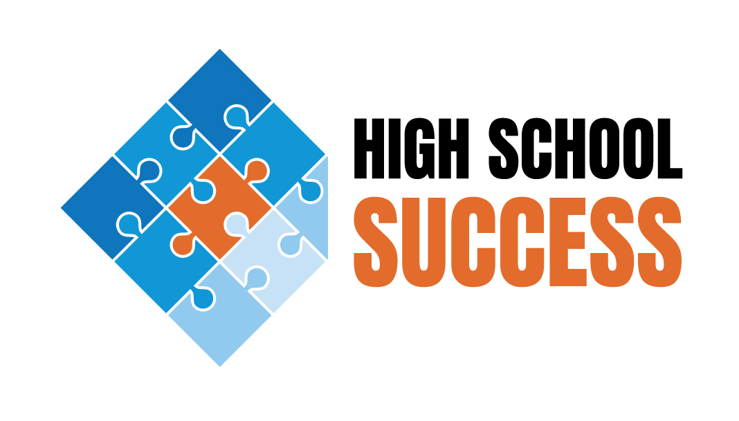High School Success
