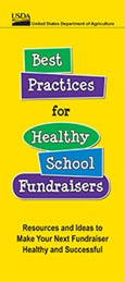 Best practices for healthy school fundraisers. Resources and ideas to make your next fundraiser healthy and successful