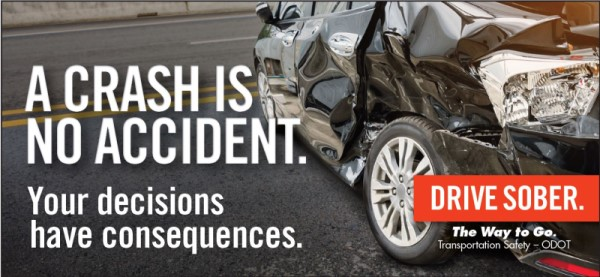 "Ad against drinking and driving that states ""a crash is no accident. Your decisions have consequences. Stay sober."""
