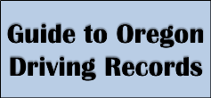 Guide to Oregon Driving Records