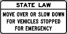 State Law Move Over Sign