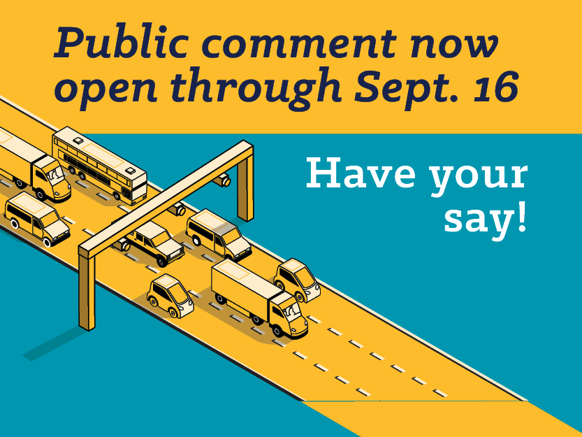 The public comment period for the ODOT I-205 Toll Project is now open through Sept. 16. Have your say!
