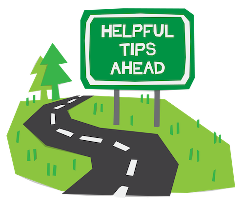"Curvy country road illustration with a road sign that reads ""Helpful Tips Ahead"""