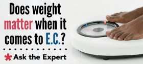 Does weight matter when it comes to E.C.?