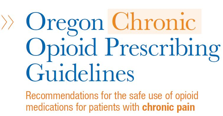 Oregon Chronic Opioid Prescribing Guidelines