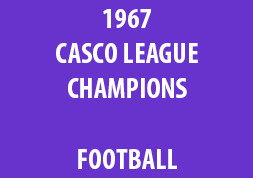 1967 Casco League Champions Football