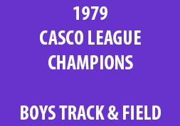 1979 Casco League Champions Boys Track & Field
