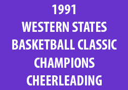 1991 Western States Basketball Classic Champions Cheerleading