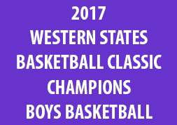 2017 Western States Basketball Classic Champions Boys Basketball