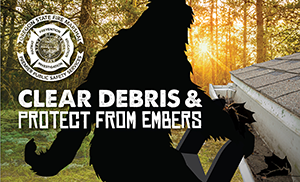"Bigfoot ""Clear Debris and protect from embers"" Social Media Photo Image"